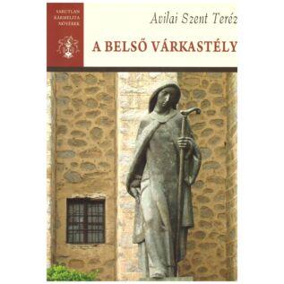 Avilai Szent Teréz - A belső várkastély