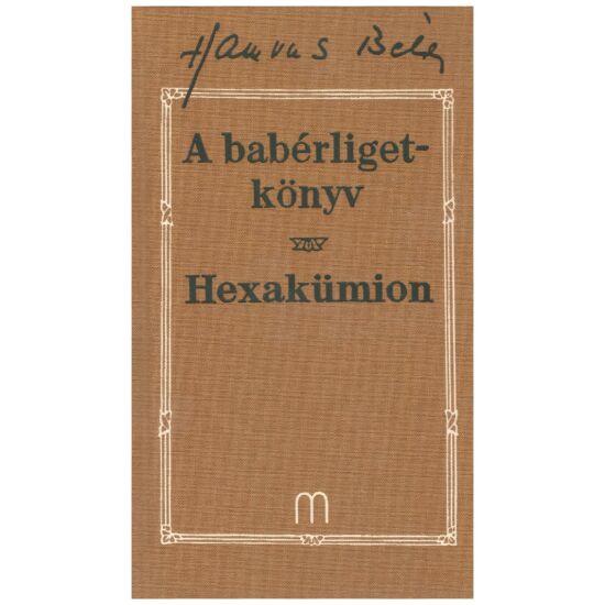 Hamvas Béla - A babérliget-könyv Hexakümion