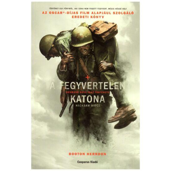 Booton Herndon - A fegyvertelen katona – Desmond Doss igaz története