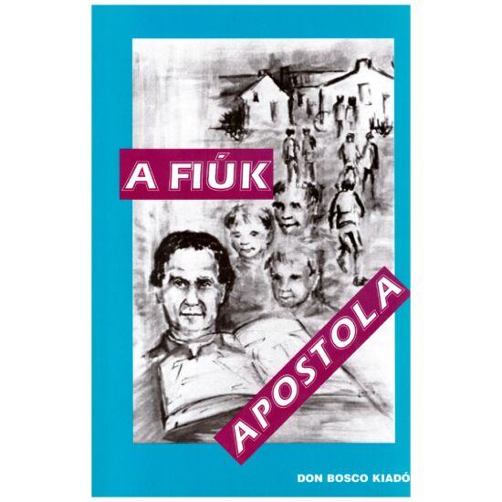 Dr. Lukács István - A fiúk apostola