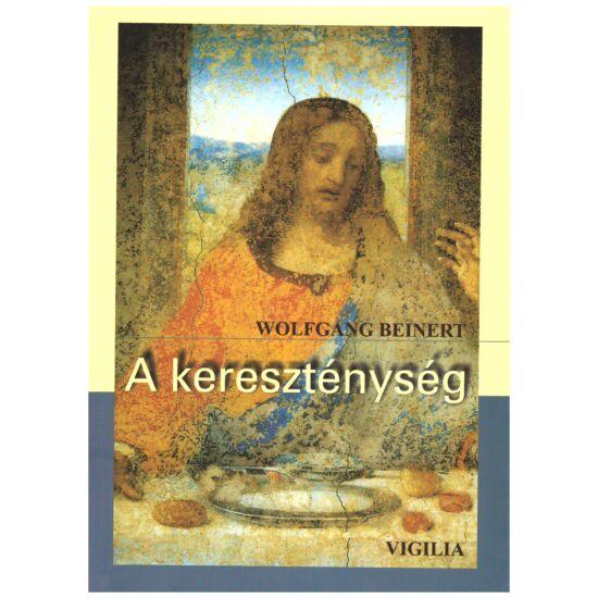 Wolfgang Beinert - A kereszténység