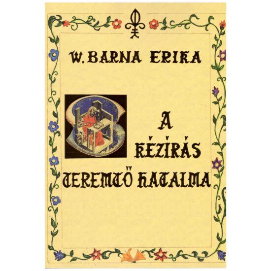 Barna Erika - A kézírás teremtő hatalma