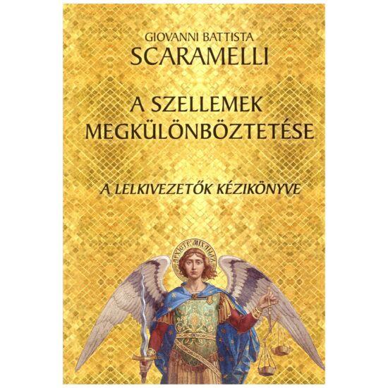 Giovanni Battista Scaramelli - A szellemek megkülönböztetése