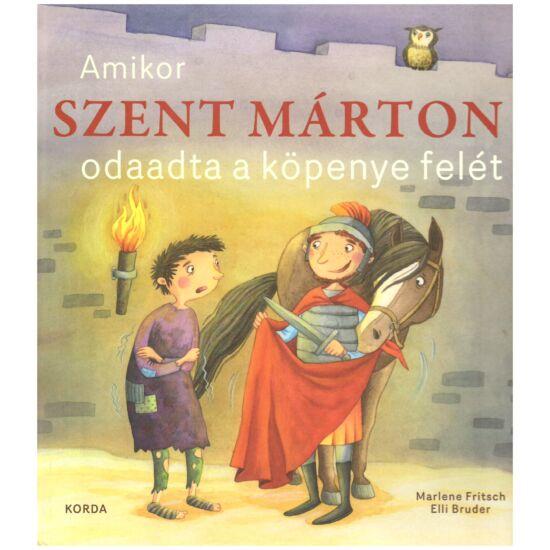 Marlene Fritsch – Elli Bruder - Amikor szent Márton odaadta a köpenye felét.