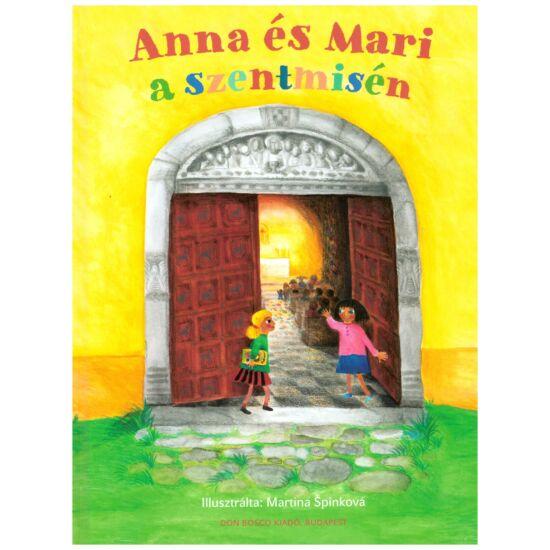 Anna és Mari a szentmisén