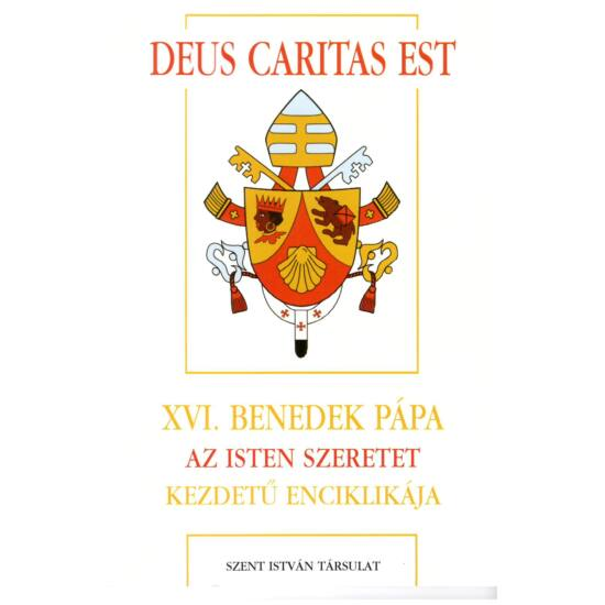 XVI. Benedek - Deus  caritas est – Az Isten szeretet