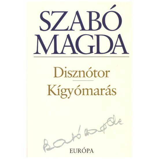 Szabó Magda - Disznótor, Kígyómarás