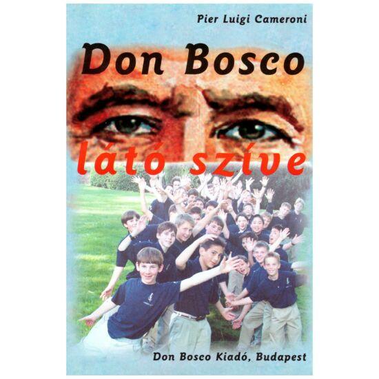 Pier Luigi Cameroni - Don Bosco látó szíve