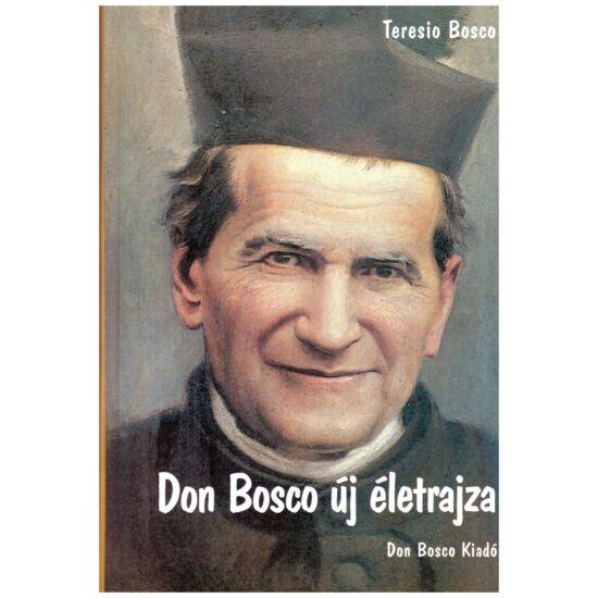 Teresio Bosco - Don Bosco új életrajza
