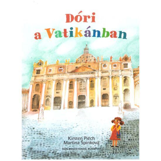 Kirsten Piech – Martin Spinkova - Dóri a vatikánban