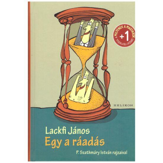Lackfi János - Egy a ráadás