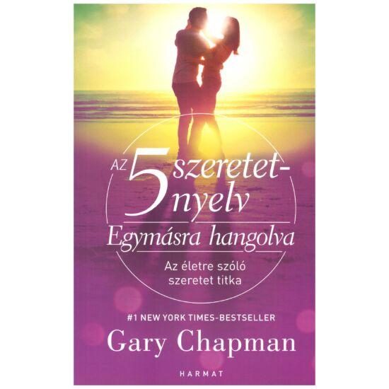 Gary Chapman - Egymásra hangolva