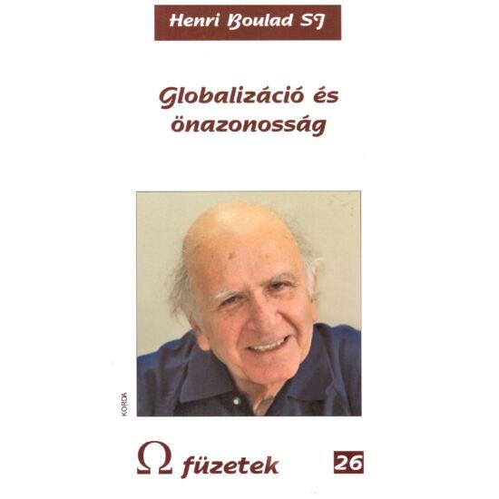 Henri Boulad - Globalizáció és önazonosság - Omega füzetek 26