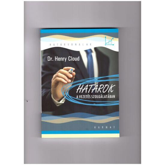 Dr. Henry Cloud - Határok a vezetés szolgálatában