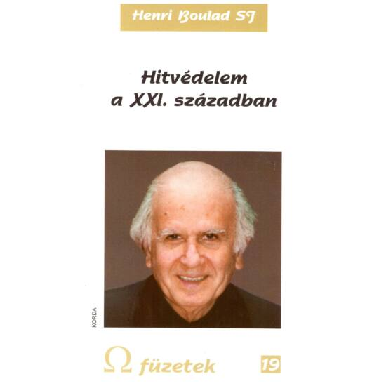 Henri Boulad - Hitvédelem a XXI. században - Omega füzetek 19