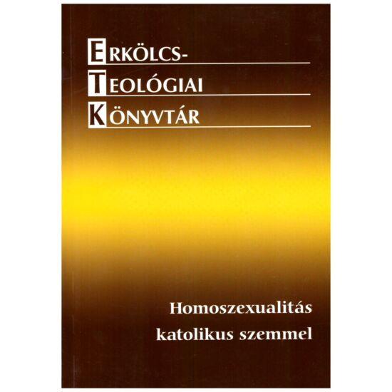 Homoszexualitás katolikus szemmel