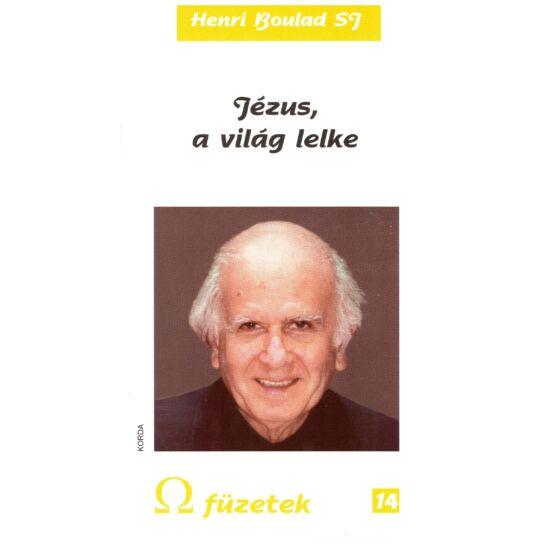 Henri Boulad SJ - Jézus a világ lelke - Omega füzetek14