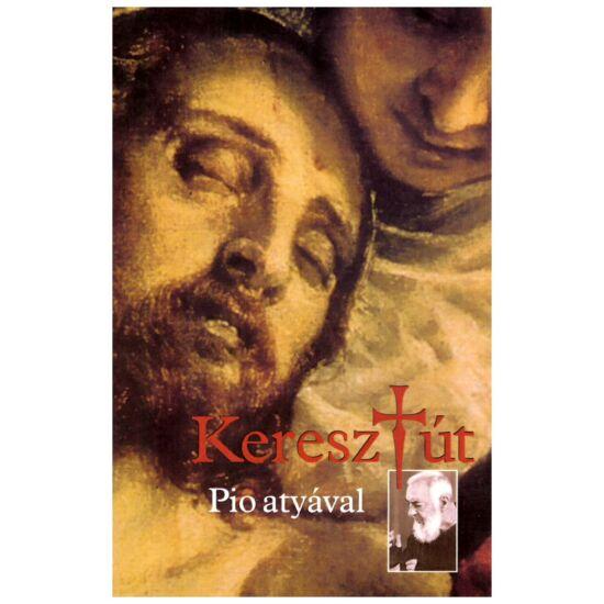Keresztút Pio atyával