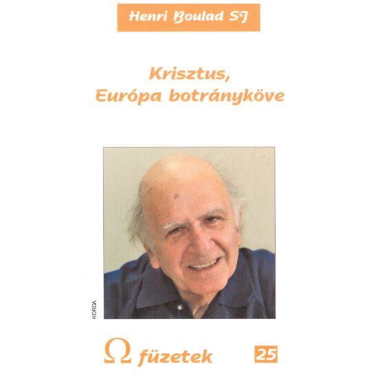 Henri Boulad - Krisztus, Európa botrányköve - Omega füzetek 25