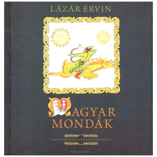 Lázár Ervin - Magyar mondák