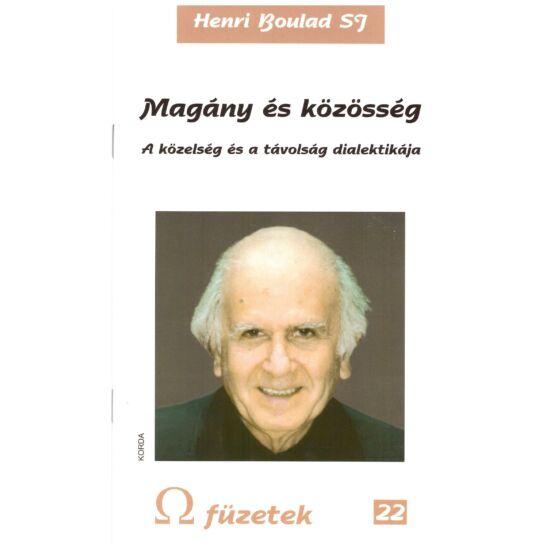 Henri Boulad - Magány és közösség – A közelség és a távolság dialektikája - Omega füzetek 22