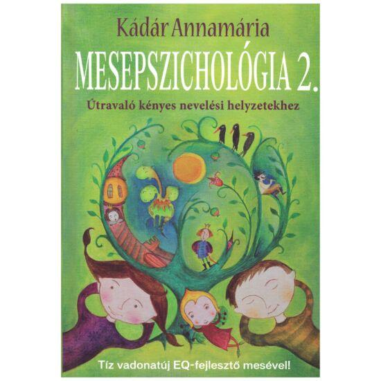 Kádár Annamária - Mesepszichológia 2