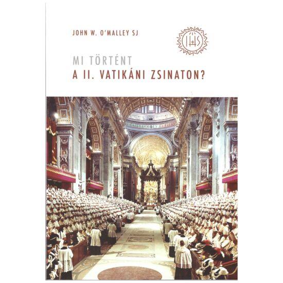 John W. O Malley - Mi történt a II. Vatikáni Zsinaton?