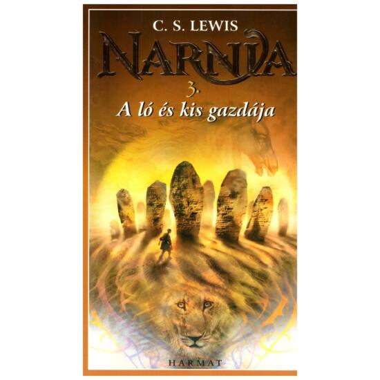 C.S. Lewis - Narnia 3. A ló és kis gazdája