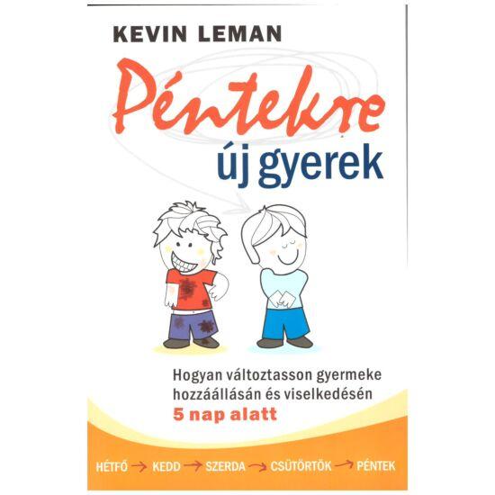 Kevin Leman - Péntekre új gyerek