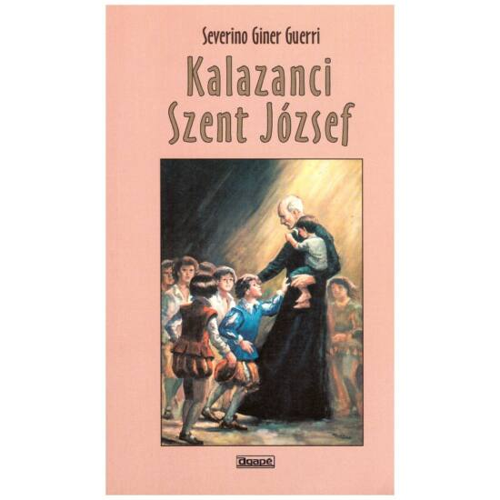 Severino Giner Guerri - Kalazanci szent József