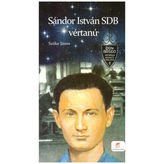 Szőke János SDB - Sándor István SDB vértanú