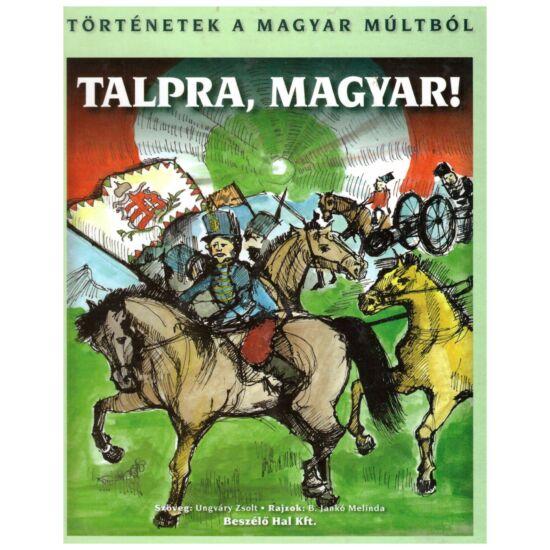 Ungváry Zsolt - Talpra, magyar!