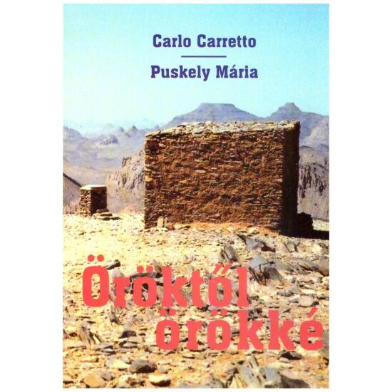 Carlo Carretto-Puskely Mária - Öröktől örökké
