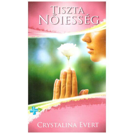 Crystalina Evert - Tiszta nőiesség