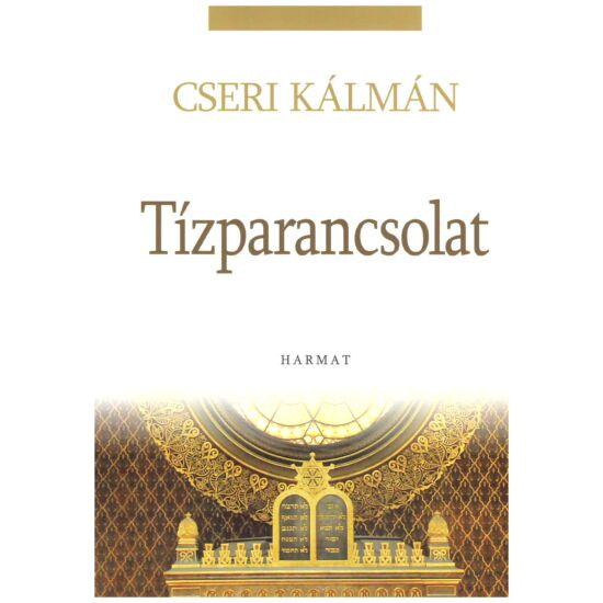 Cseri Kálmán - Tízparancsolat