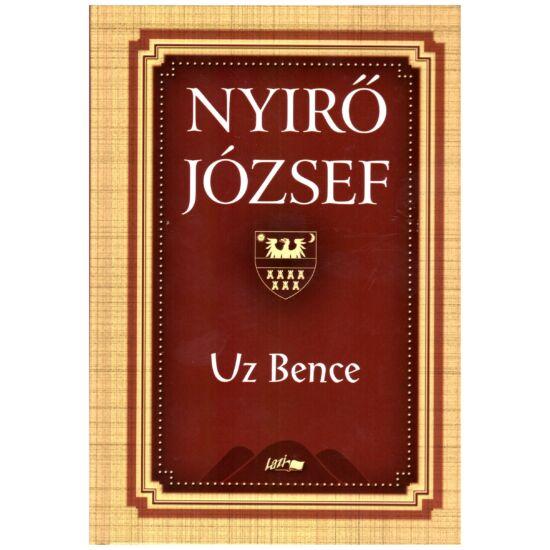 Nyírő József - Uz Bence