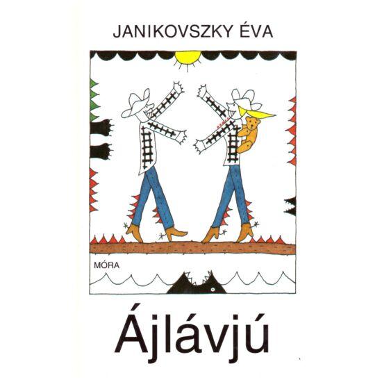 Janikovszky Éva - Ájlávjú
