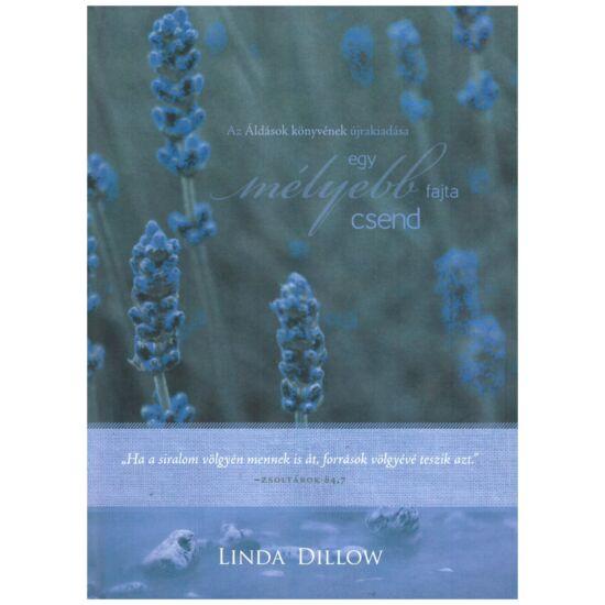 Linda Dillow - Áldások könyve – egy mélyebb fajta csend