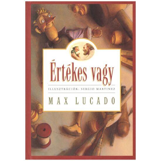 Max Lucado - Értékes vagy