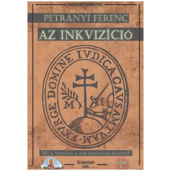 Petrányi Ferenc - Az inkvizíció