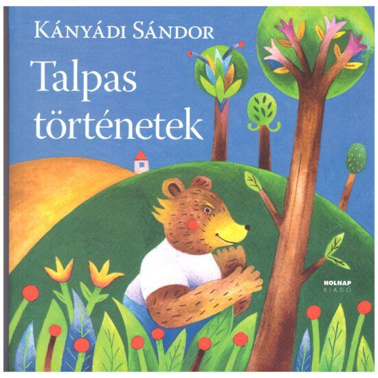 Kányádi Sándor - Talpas történetek