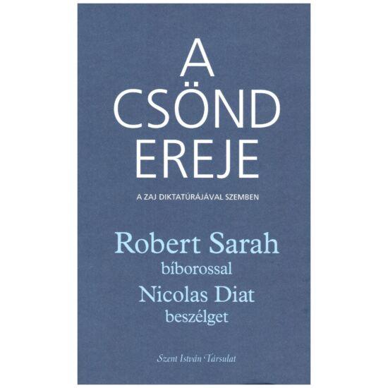 Robert Sarah bÍborossal beszélget Nicolas Diat - A csönd ereje