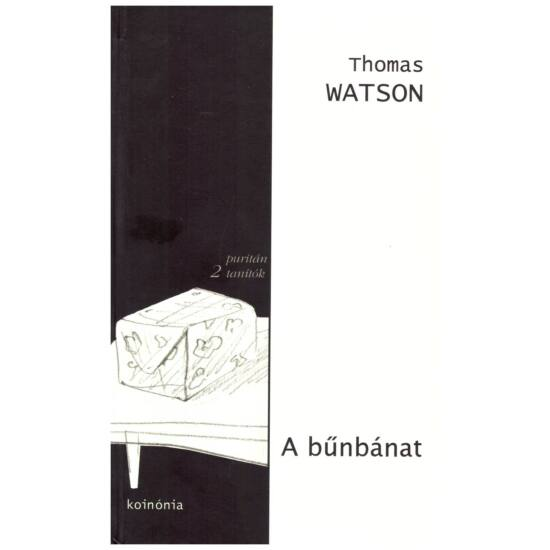 Thomas Watson - A bűnbánat