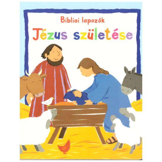 Bibliai lapozók - Jézus születése