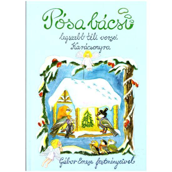 Pósa bácsi legszebb téli versei - Gábor Emese festményeivel