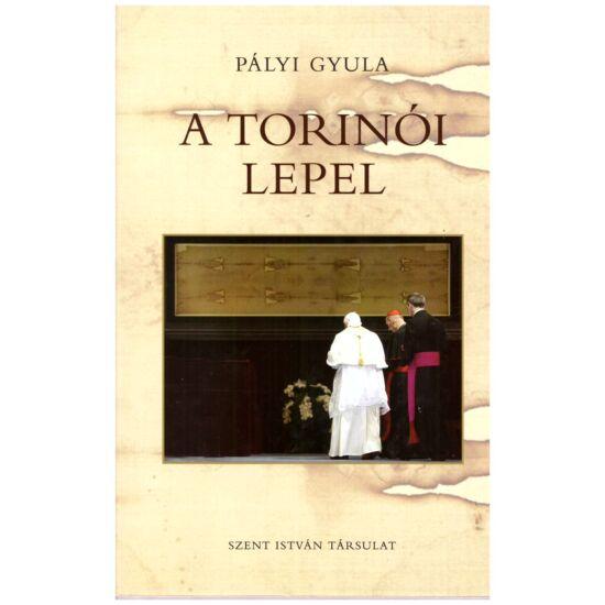 Pályi Gyula - A torinói lepel
