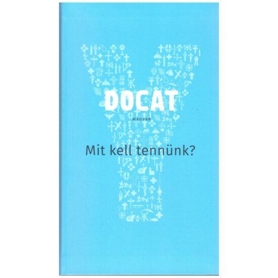 Docat - A Katolikus Egyház társadalmi tanítása