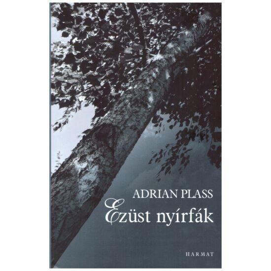 Adrian Plass - Ezüst nyírfák