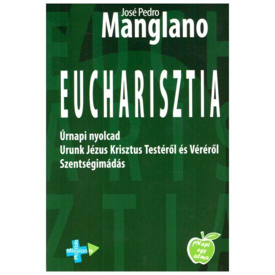 José Pedro Manglano - Eucharisztia - Úrnapi nyolcad