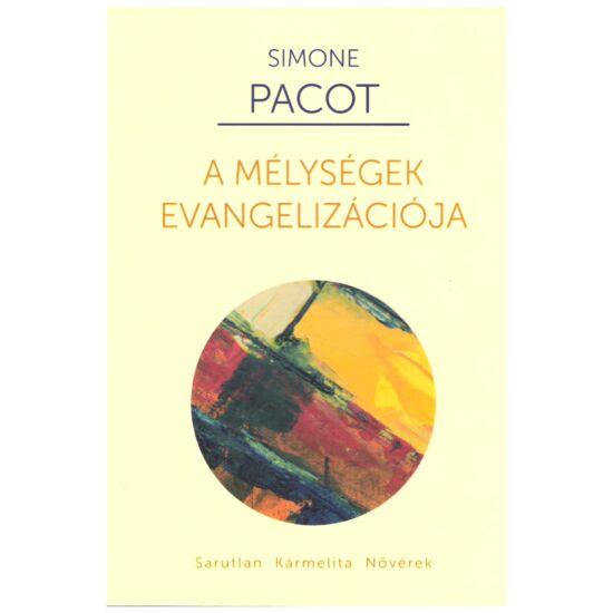 Simone Pacot // A mélységek evangelizációja